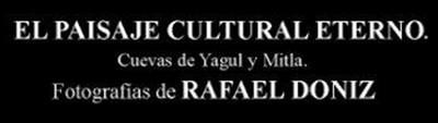 Paisaje cultural eterno. Cuevas de Yagul y Mitla