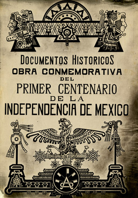 Portada de la Obra Conmemorativa del Primer Centenario de la Independencia de México