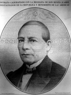 Retrato caligrafiado con la biografía de Benito Juárez, restaurador de la Republica y Benemerito de las Americas