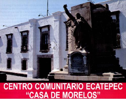 "Centro Comunitario Ecatepec ""Casa de Morelos"""