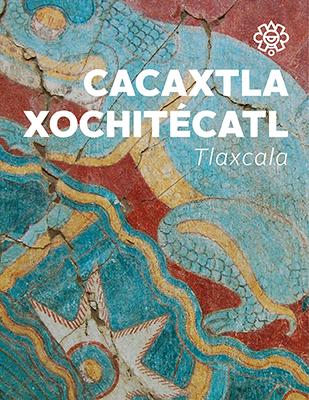 Cacaxtla - Xochitécatl