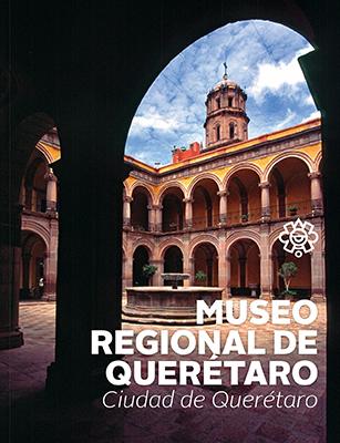 Museo Regional de Querétaro