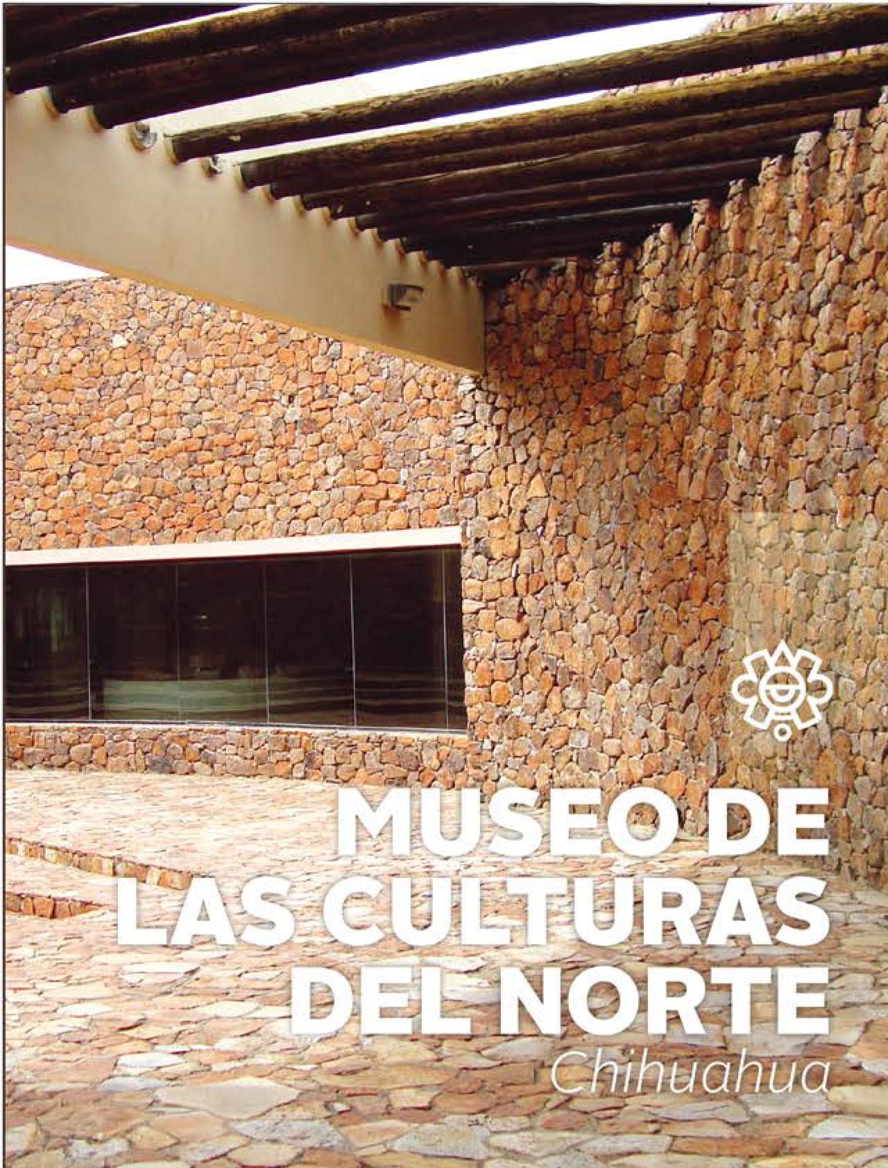 Museo de las Culturas del Norte