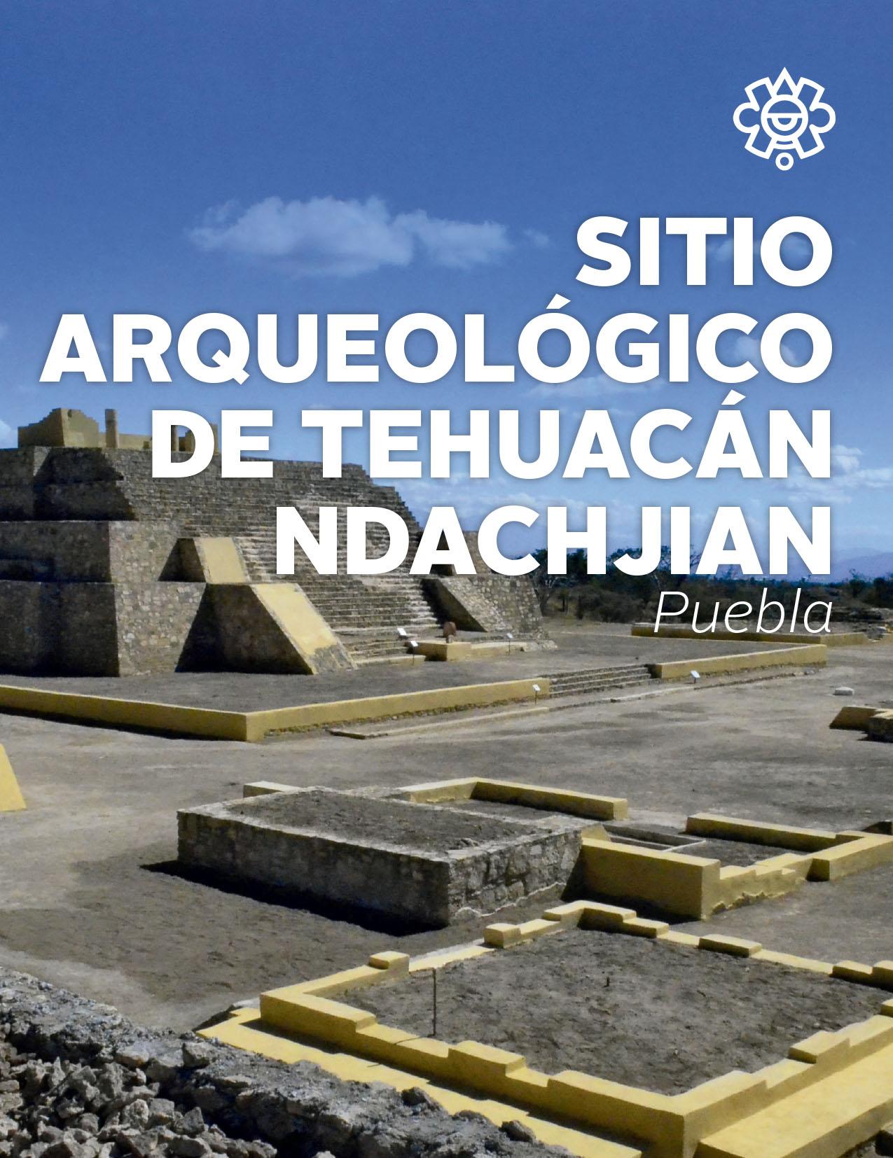Sitio Arqueológico de Tehuacán Ndachjian