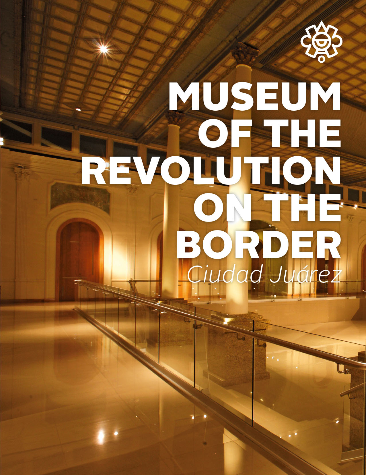 Museum of the Revolution on the Border