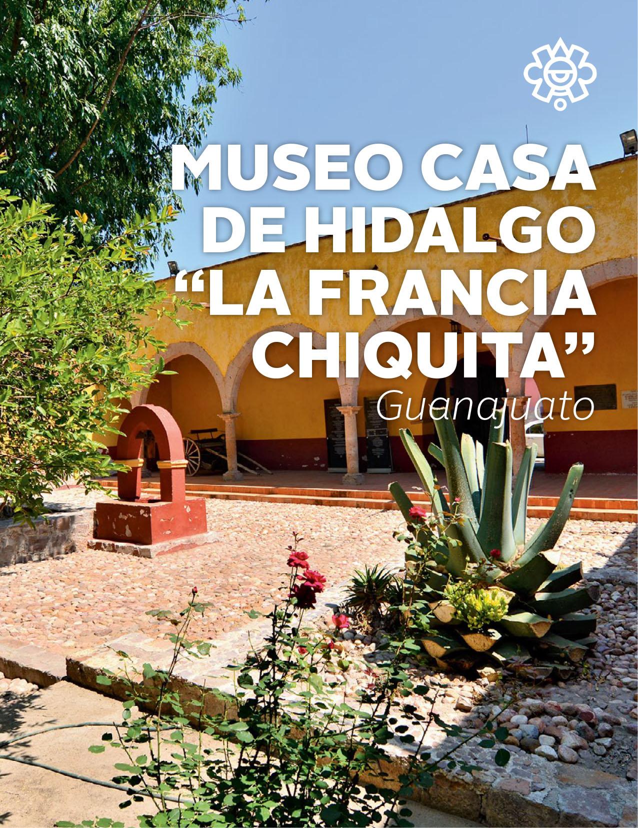 """Museo Casa de Hidalgo """"La Francia Chiquita"""""""