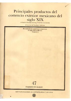 Principales productos del comercio exterior mexicano del siglo XIX