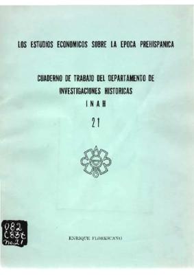 Los estudios económicos sobre la época prehispánica