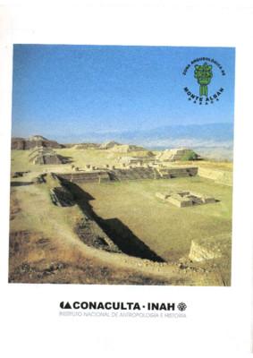 Zona arqueológica de Monte Albán Oaxaca. Informe de servicio social