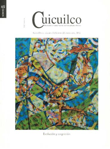 Cuicuilco Vol. 23 Num. 65 (2016) Evolución y cognición
