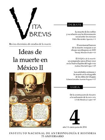 Vita Brevis Num. 4 (2014) Ideas de la muerte en México II