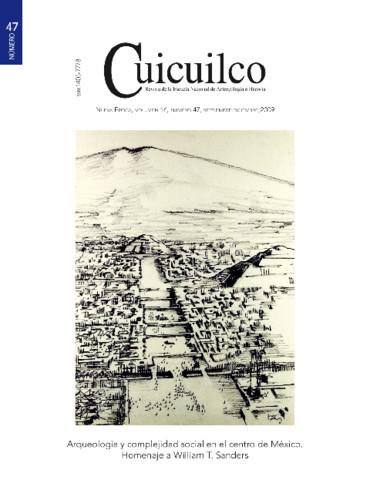Cuicuilco Vol. 16 Num. 47 (2009) Arqueología y complejidad social en el Centro de México. Homenaje a William T. Sanders