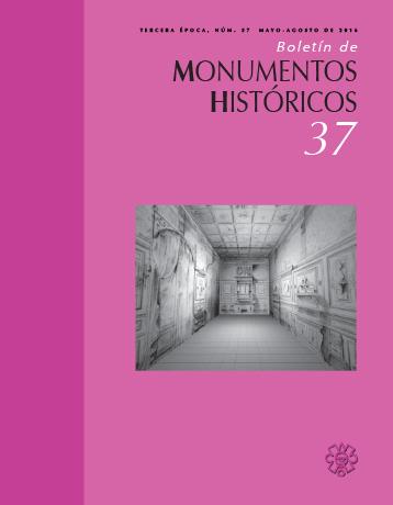 Boletín de Monumentos Históricos Núm. 37 (2016) (Tercera Época)
