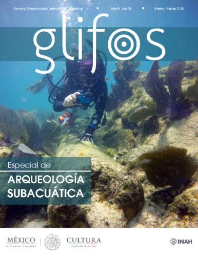 Glifos Num. 15 (2018) Especial de Arqueología Subacuática