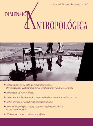 Dimensión Antropológica Vol. 71 (2017)