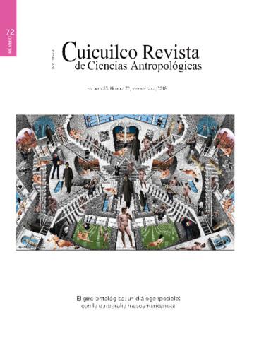 Cuicuilco Vol. 25 Num. 72 (2018) El giro ontológico: un diálogo (posible) con la etnografía mesoamericanista