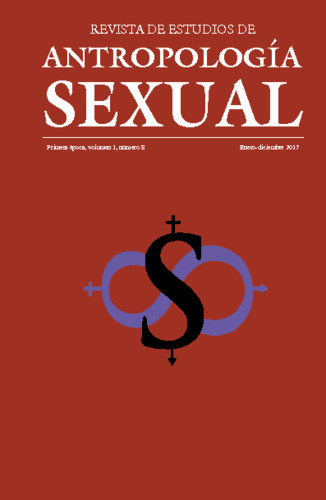 Revista de Estudios de Antropología Sexual. Vol. 1 Num. 8 (2017)