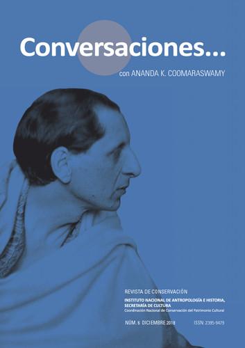 Conversaciones Num. 6 (2018) Conversaciones con... Ananda K. Coomaraswamy