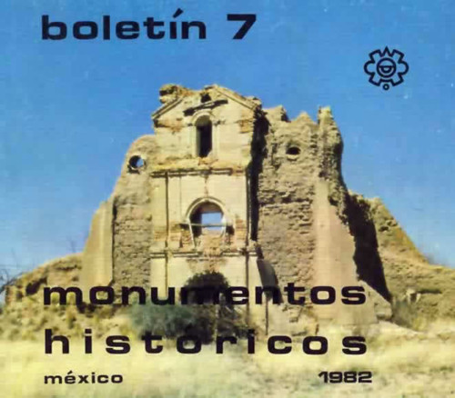Boletín de Monumentos Históricos Núm. 7 (1982) (Primera Época)