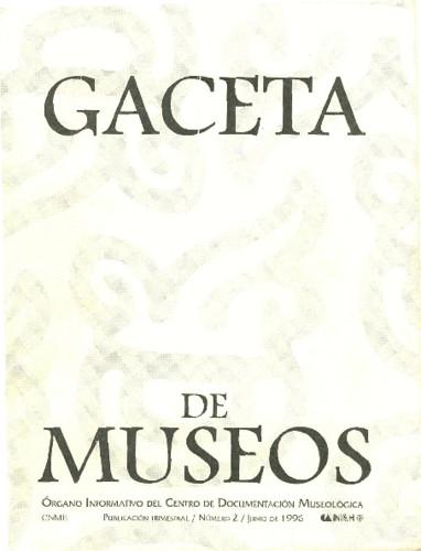 Gaceta de Museos Num. 2 (1996)