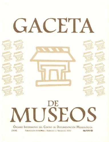 Gaceta de Museos Num. 5 (1997)