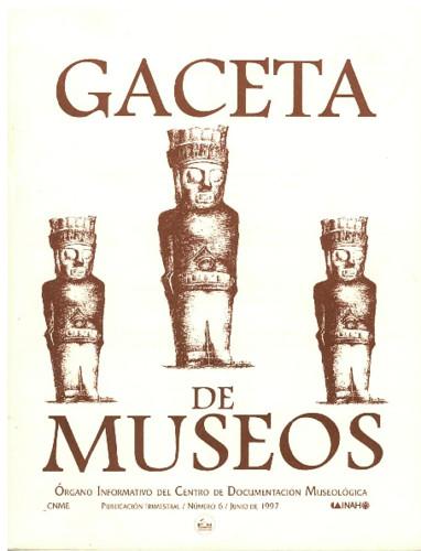 Gaceta de Museos Num. 6 (1997)