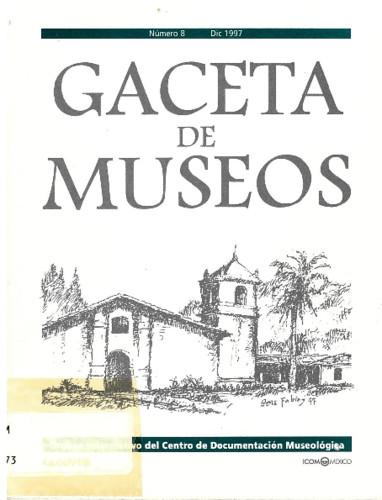 Gaceta de Museos Num. 8 (1997)
