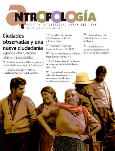 Antropología Num. 4 (2018) Ciudades observadas y una nueva ciudadanía