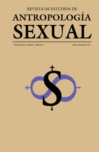 Revista de Estudios de Antropología Sexual. Vol. 1 Num. 9 (2018)