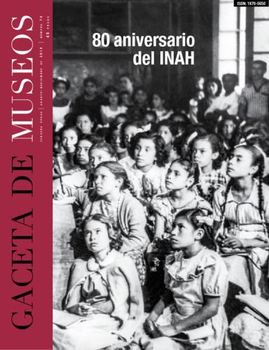 Gaceta de Museos Num. 74 (2019)