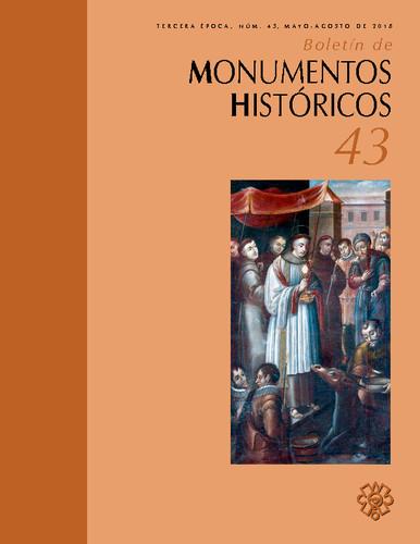 Boletín de Monumentos Históricos Núm. 43 (2018) (Tercera Época)