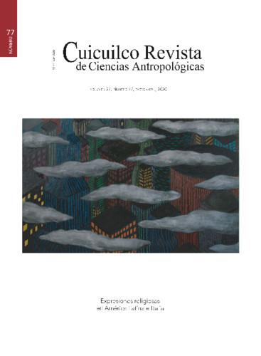 Cuicuilco Vol. 27 Num. 77 (2020) Expresiones religiosas an América Latina
