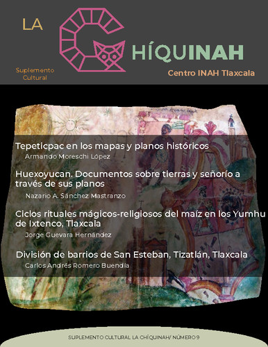 La Chíquinah. Suplemento cultural Centro INAH Tlaxcala Núm. 9 (2021)