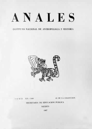 Anales del Instituto Nacional de Antropología e Historia. Num. 48 Tomo XIX (1966) Sexta Época (1939-1966)