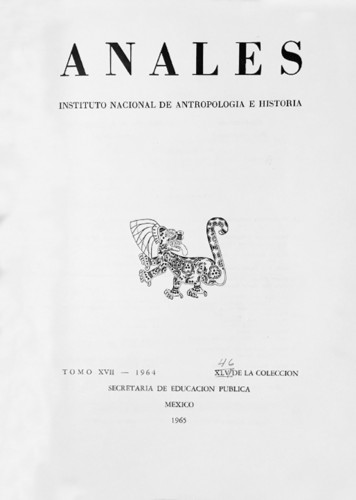Anales del Instituto Nacional de Antropología e Historia. Num. 46 Tomo XVII (1964) Sexta Época (1939-1966)