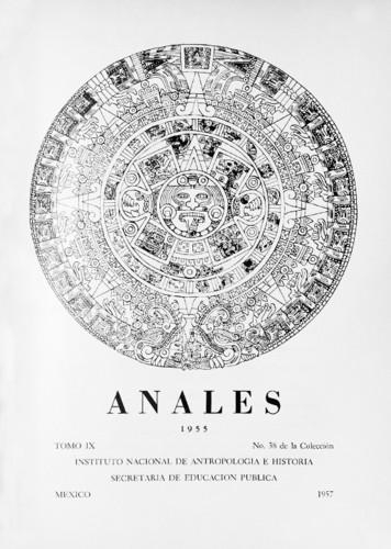 Anales del Instituto Nacional de Antropología e Historia. Num. 38 Tomo IX (1955) Sexta Época (1939-1966)