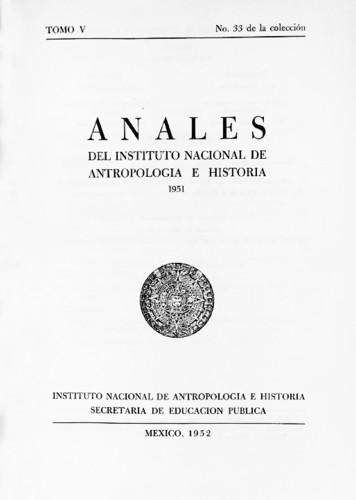 Anales del Instituto Nacional de Antropología e Historia. Num. 33 Tomo V (1951) Sexta Época (1939-1966)