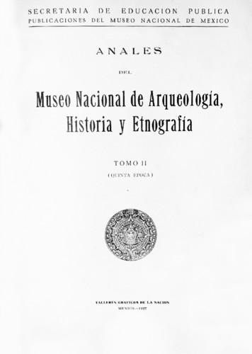 Anales del Museo Nacional de Arqueología, Historia y Etnografía. Num. 27 Tomo II (1935) Quinta Época (1934-1938)