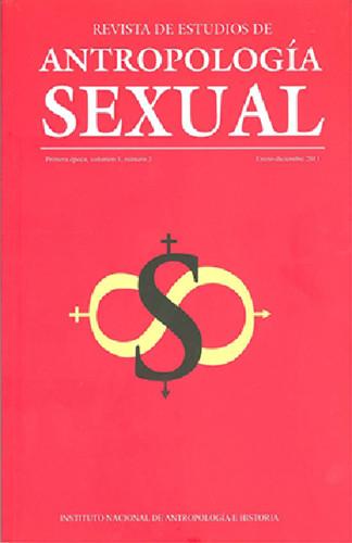 Revista de Estudios de Antropología Sexual. Vol. 1 Num. 3 (2011)