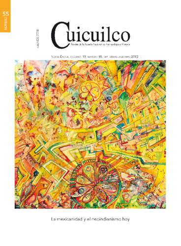 Cuicuilco Vol. 19 Num. 55 (2012) La mexicanidad y el neoindianismo hoy