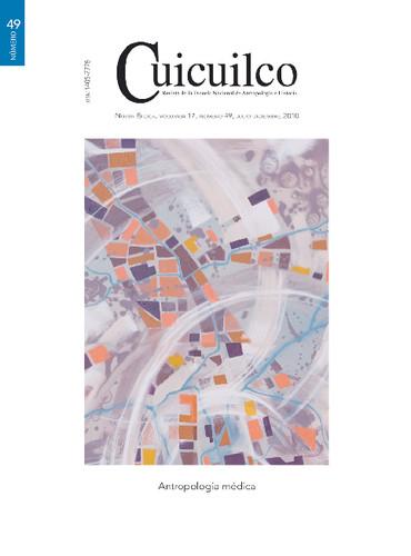 Cuicuilco Vol. 17 Num. 49 (2010) Antropología médica
