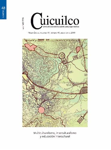 Cuicuilco Vol. 17 Num. 48 (2010) Multiculturalismo, interculturalismo y educación intercultural