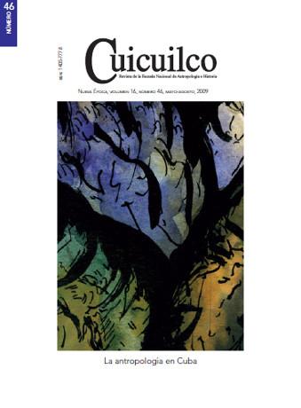 Cuicuilco Vol. 16 Num. 46 (2009) La antropología en Cuba
