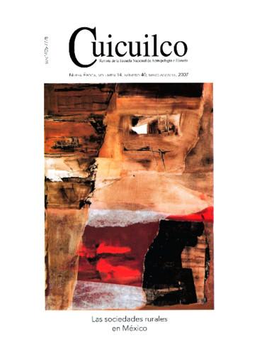Cuicuilco Vol. 14 Num. 40 (2007) Las sociedades rurales en México