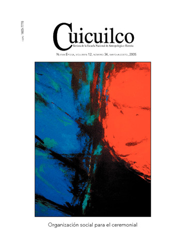 Cuicuilco Vol. 12 Num. 34 (2005) Organización social para el ceremonial