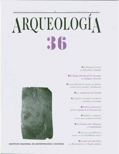 Arqueología -  Num. 36 (2007) Segunda época