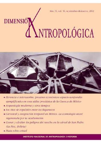 Dimensión Antropológica Vol. 56 (2012)