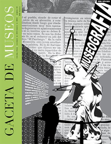 Gaceta de Museos -  Num. 54 (2013) Museografía