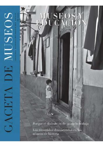 Gaceta de Museos - Num. 51 (2012) Museos y Educación