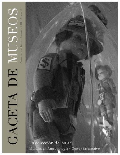 Gaceta de Museos - Num. 45 (2008) La colección del MUAC